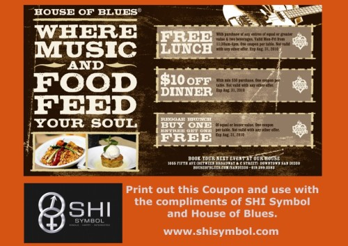 HOUSE OF BLUES COUPON for SHI Symbol fans to August 31st, 2010